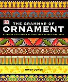 The grammar of ornament : illustrated by examples from various styles of ornament