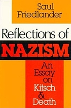 Reflections of Nazism : an essay on Kitsch and death