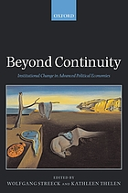Beyond continuity : institutional change in advanced political economies