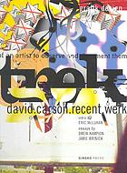 Trek : David Carson, recent work