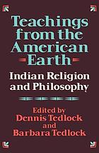 Teachings from the American earth : Indian religion and philosophy