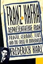 Franz Kafka, representative man