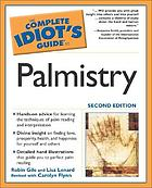 The complete idiot's guide to palmistryPalmistry : the complete idiot's guide to ...