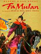 Fa Mulan : the story of a woman warrior
