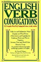 English verb conjugations : 123 irregular verbs fully conjugated, tense, mood, number