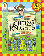 Fighting knights : based on the characters created by Martin Handford