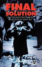 'Final solution' : Nazi population policy and the murder of the European Jews