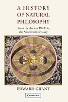A history of natural philosophy : from the ancient world to the nineteenth century