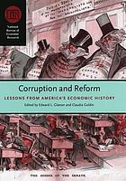 Corruption and reform lessons from America's economic history