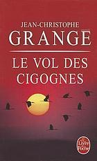 Le vol des cigognes : roman