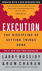 Execution : the discipline of getting things done