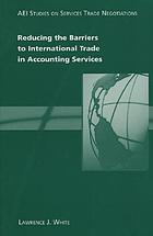 Reducing the barriers to international trade in accounting services