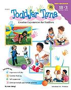Toddler time : creative experiences for toddlers