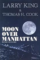 Moon over Manhattan : mystery and mayhem