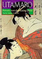 Utamaro : portraits from the floating world