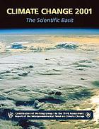 Climate change 2001 : the scientific basis : contribution of Working Group I to the third assessment report of the Intergovernmental Panel on Climate Change