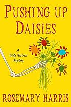 Pushing up daisies