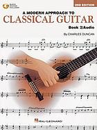 A modern approach to classical guitar : Charles. Duncan. Book 2