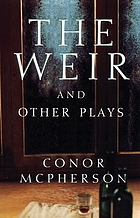The weir, and other plays