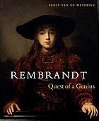 Rembrandt, quest of a genius