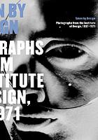 Taken by design : photographs from the Institute of Design, 1937-1971