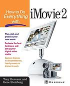 How to do everything with iMovie 2