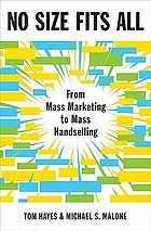 No size fits all : from mass marketing to mass handselling