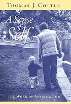 A sense of self : the work of affirmation