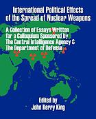 International political effects of the spread of nuclear weapons