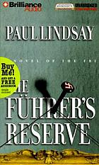 The Führer's reserve : [a novel of the FBI]