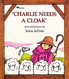 Charlie needs a cloak