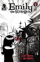 Emily the strange : let there be dark : the mysteries of cosmic creation revealed!