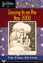 Zeroing in on the year 2000 : the final edition