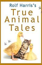 Rolf Harris's true animal tales