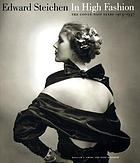 Edward Steichen : in high fashion, the Condé Nast years, 1923-1937