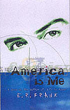 America is me : a novel