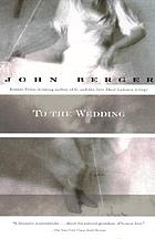 To the wedding : a novel