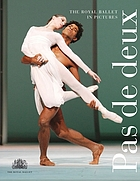 Pas de deux : the Royal Ballet in pictures