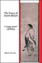 The poetry of Han-shan : a complete, annotated translation of Cold Mountain