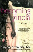Becoming Finola : a novel