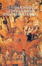 La época barroca en el México colonial