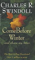 Come before winter-- and share my hope