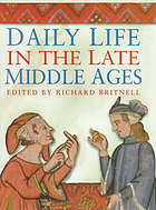 Daily life in the late Middle Ages