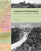 Landscape of transformations : architecture and Birmingham, Alabama