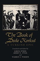 The book of Dede Korkut : a Turkish epic