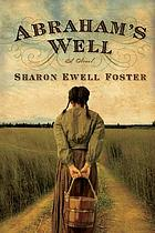 Abraham's well : a novel