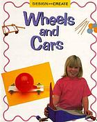 Wheels and cars