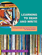 Learning to read and write : developmentally appropriate practices for young children