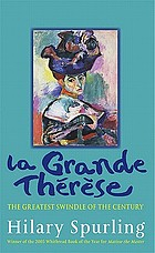 La Grande Therese the Greatest Swindle of the Century