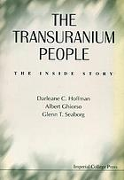 The transuranium people the inside story
